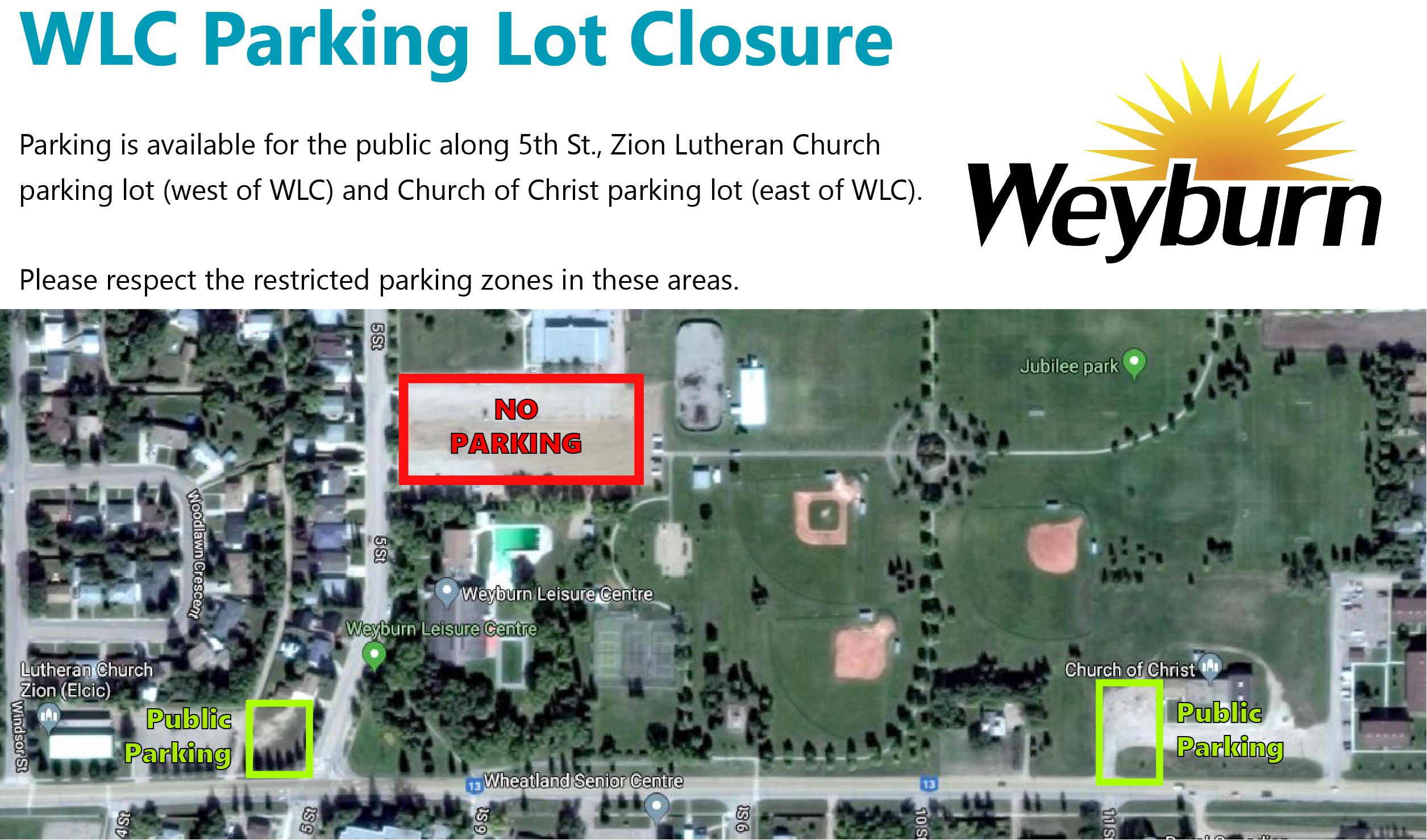da7d75524a May 13 - WLC Parking Lot Closure - Weyburn, Saskatchewan